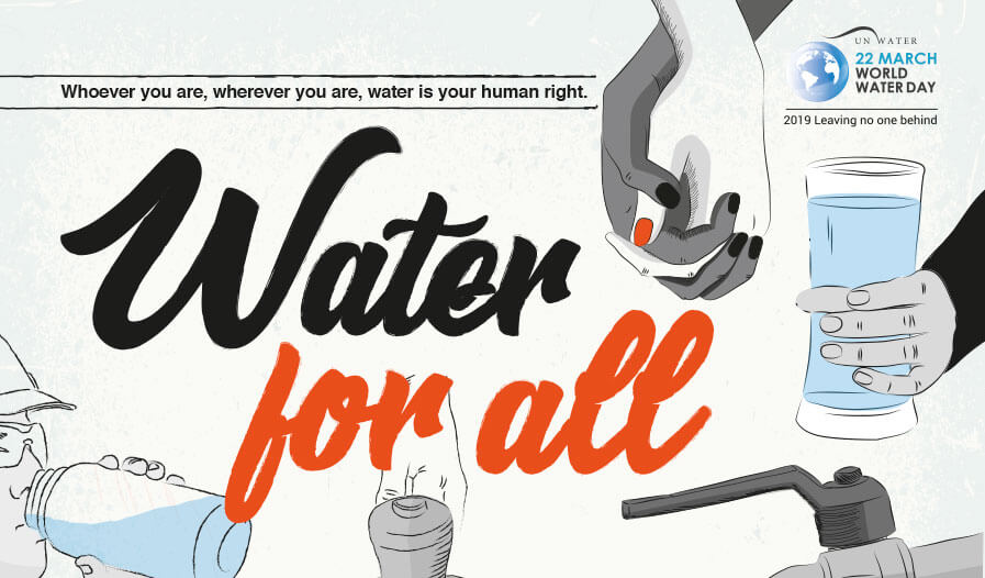 روز جهانی آب سال 2019 - با شعار آب برای همه (Water for all)