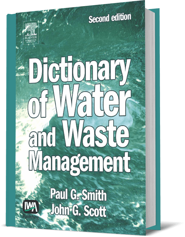 Dictionary of Water and Waste Management - نوشته Paul G Smith