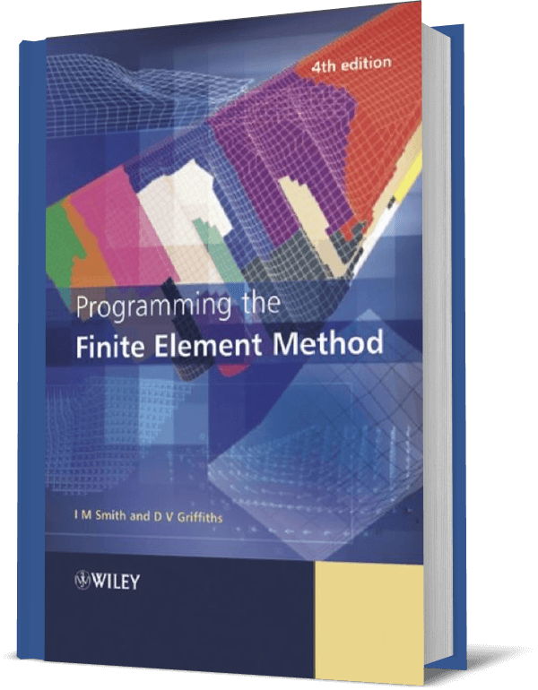 Programming the Finite Element Method (fourth edition)